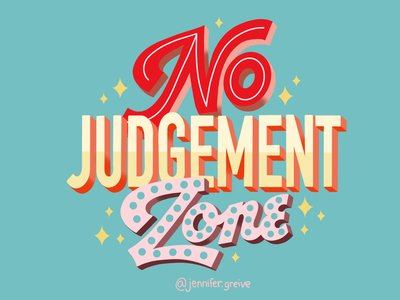 No Judgement Zone be kind awareness mental health awareness typography hand lettering logo hand drawn type vintage color palette vintage script lettering hand lettering