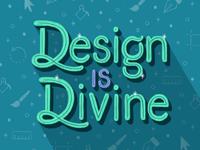 Design is Divine