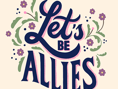 Let s be allies lettering challenge 400
