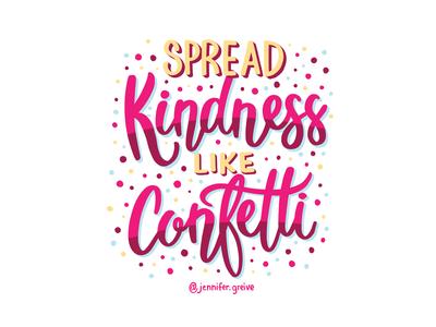 Spread Kindness Like Confetti