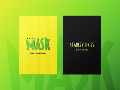 The business card of the Mask dribbbleweeklywarmup exercise challenge warm-up warmup practice businesscard business card superhero hero stanley ipkiss the mask mask just for fun typography branding design illustration 2d concept