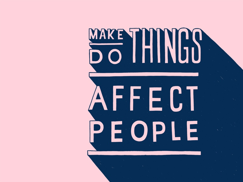 Make Things  Do Things  Affect People feminism typography women in illustration lettering illustration hand lettering custom type hand drawn type
