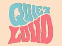 Quite & Loud