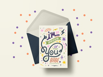 I'm So Fucking Proud Of You Babe homwork mental health mental health awareness art licensing greeting card graphic design goodtype women in illustration typography illustration lettering hand lettering custom type hand drawn type