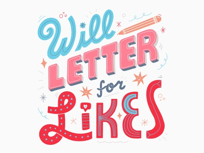 Will Letter For Likes goodtype women in illustration typography lettering illustration hand lettering custom type hand drawn type