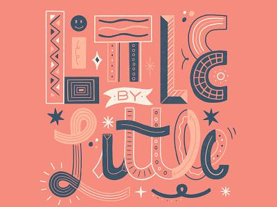 Little By Little mental health mental health awareness women in illustration typography illustration hand lettering custom type hand drawn type