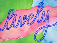 Lively Digital Hand Lettering – Water Color Exploration.