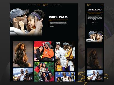 Kobe Bryant Tribute Site - Girl Dad Page responsive design family man girl dad kobe bryant kobe nba lakers ui design