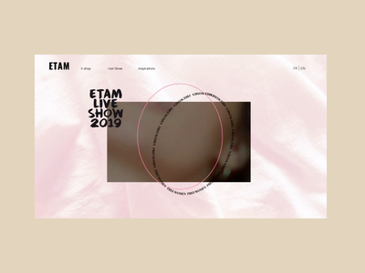 Etam Liveshow branding minimal interface interaction website web ux ui design animation