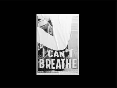 I can't breathe -  Poster minneapolis usa racism typogaphy george floyd poster graphic design blacklivesmatter poster design