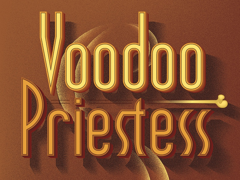 Voodoo Priestess: Detail Typography by Michelle Ball on Dribbble