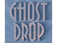 Ghost Drop: Detail Typography