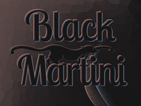 Black Martini: Detail Typography