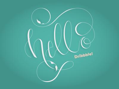 Hello Dribbble! | Hand Lettering