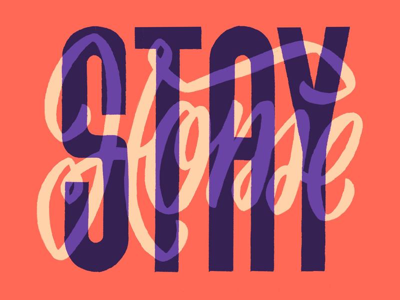 Stay Home dribbbleweeklywarmup stayhome typography typo lettering design amatita studio 2d illustration