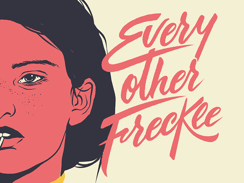 Every other Freckle amatita girl draw lettering typo typography illustration