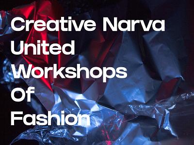 "Creative Narva ""United Workshops Of Fashion"" branding identity app web landing page website portfolio design ux web design ui"