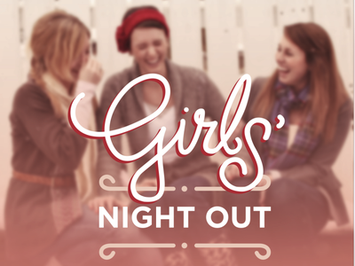 Girls Night Out Event girls night out flyer ladies night flyer type treatment laughter event women girls night out ladies night