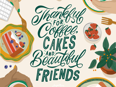 Coffee, Cakes and Friends custom type melbourne green coffee cup coffee cake floral typography plants letterer food illustration illustration lettering calligraphy and lettering artist calligraphy