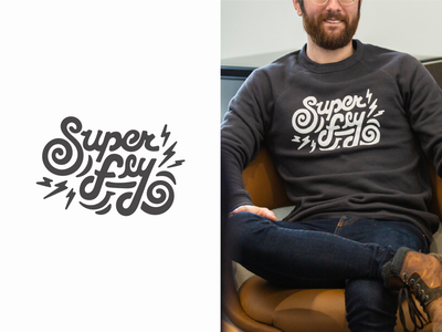 Super Fly lettering design shirt sweatshirt super fly typography