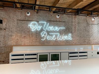 Do your best work work art sign neon