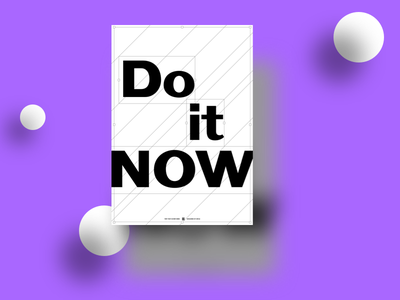 Do it NOW do it type typogaphy minimal bw black and white design inspire wall print graphic design graphic poster