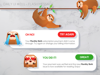 DUI #011 - Flash Message(s) magazine sloths notification subscription ui dailyui 011 dailyui flash error message error sloth comic graphic design