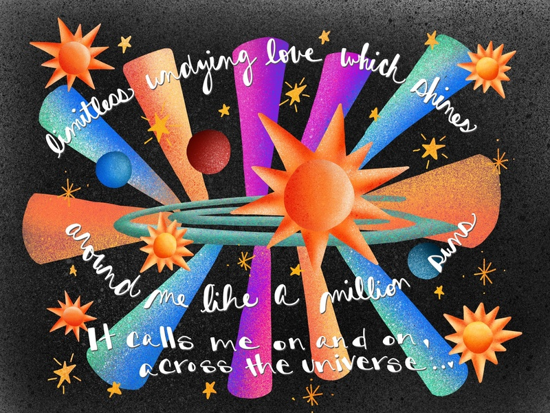 Across the Universe - Inspired by the song :) colorful spray paint design digital hand lettering illustation procreate