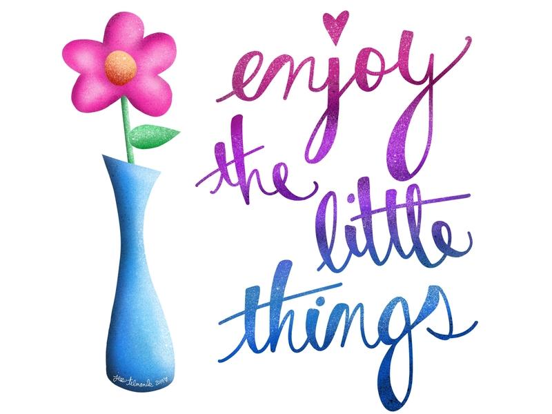 Enjoy the little things.. doodle positive procreate design graphic design branding hand lettering digital illustration