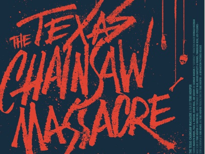Texas Chainsaw Massacre poster movie poster movie horror illustration lettering typography type
