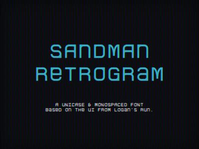 Sandman Retrogram Font font typography type