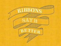 Ribbons say it better