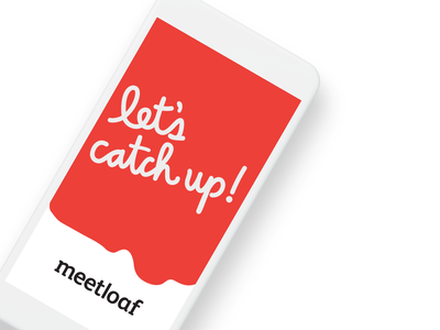Meetloaf branding design mobile app design mobile design mobile app ui ux apple ios