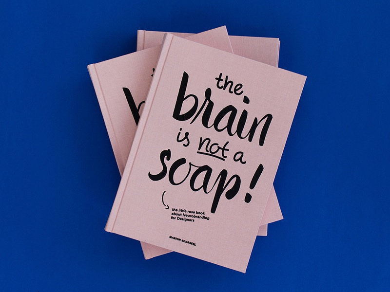 the brain is not a soap  cover lettering graphic design editorial design book brain neuroscience