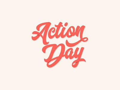 Action Day Script community service revere script typography identity logo branding
