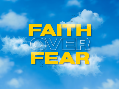 Weekly Warmup, FAITH OVER FEAR weekly warm-up weeklywarmup sky yellow branding illustration blue ui design invision ux design ui ios invision studio