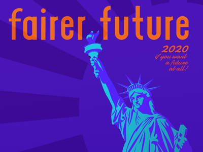 We can all vote for a fairer future, right? graphic script airplane poster liberty
