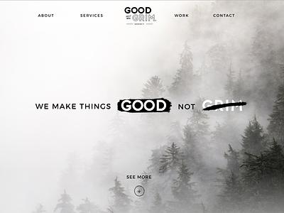 Good Not Grim Agency design web ui