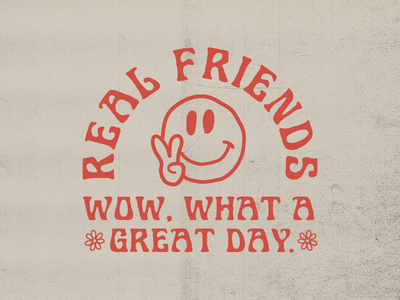 Real Friends branding vector great day real friends smile apparel logo graphicdesign illustration