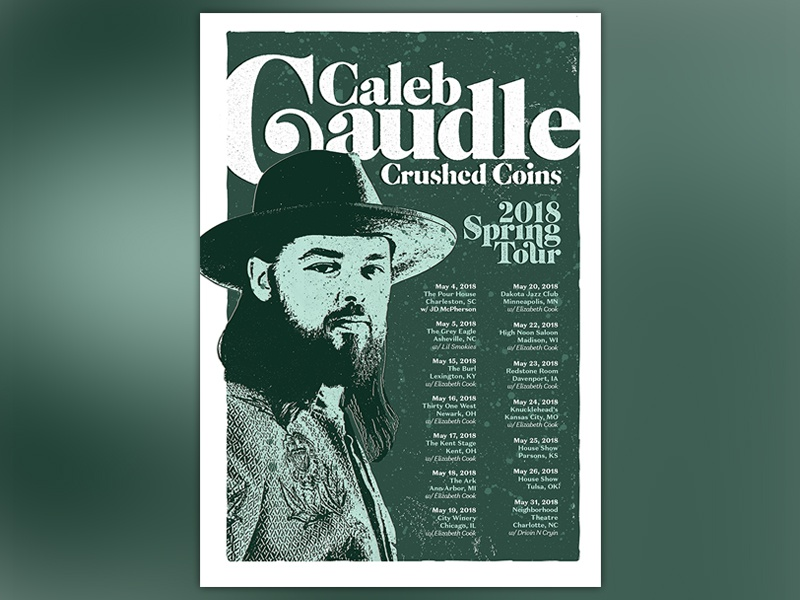 Caleb Caudle Spring Tour Poster white design texture print poster music brand type identity gig poster green blue