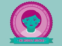 """The Modest Mother"" Drinking profile"