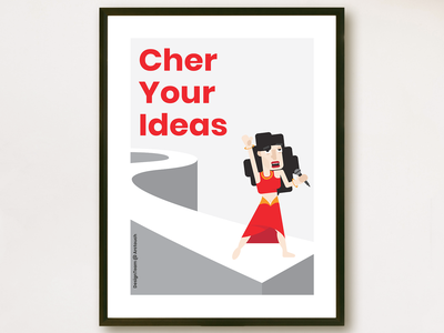 Poster: Cher Your Ideas values catwalk cher print poster illustration