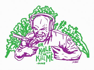 """Oh, kale will kill me"" - Mike Tyson healthfood illustration joe rogan shirt design kale mike tyson"