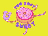 Too Soft & Sweet