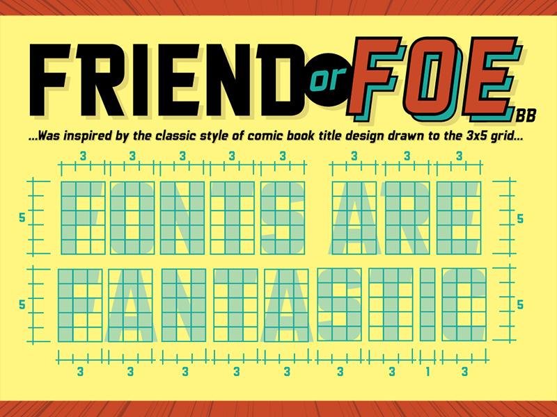 Friend or Foe BB font by Nate Piekos on Dribbble