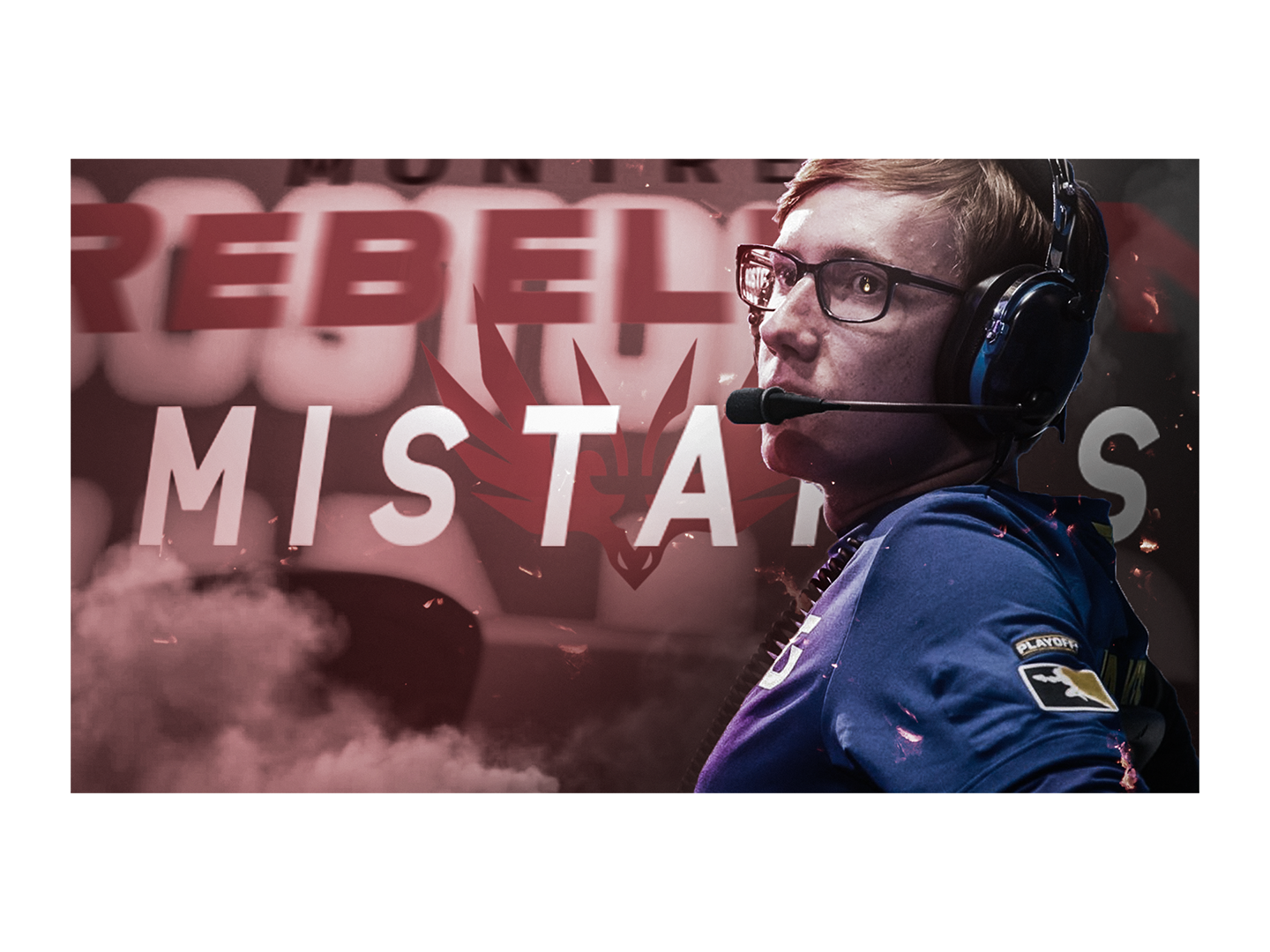 Montreal Rebellion Player Announcement: Mistakes