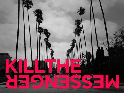 Kill The Messenger 1