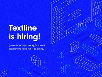 Textline is hiring! isometric illustration