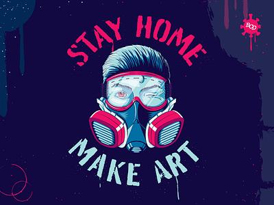 Stay Home. Make Art. face mask illustration lettering type stencil art spray paint