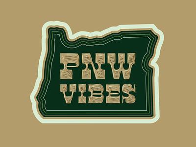 PNW Vibes Sticker retro outline wood type oregonian pacific northwest oregon pnw lettering type design logo typography drawing vector branding illustration